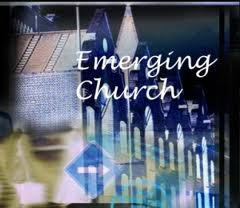 Emerging Church 1